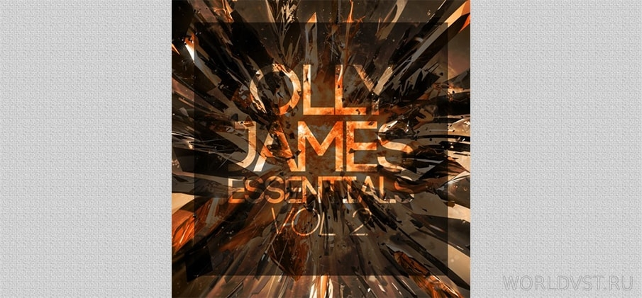 Olly James - Sample Pack Essentials Vol.2 [Free] :: Бесплатные EDM Сэмплы