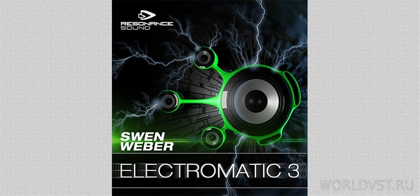 Resonance Sound (by Swen Weber) -  Electromatic 3 [Demo Pack] [Free]