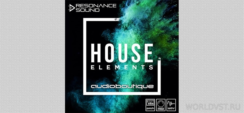 Resonance Sound (by Audio Boutique) - House Elements [Demo Pack] [Free]