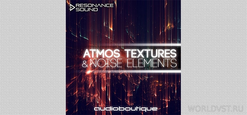 Resonance Sound (by Audio Boutique) - Atmos, Textures & Noise Elements [Demo Pack] [Free]