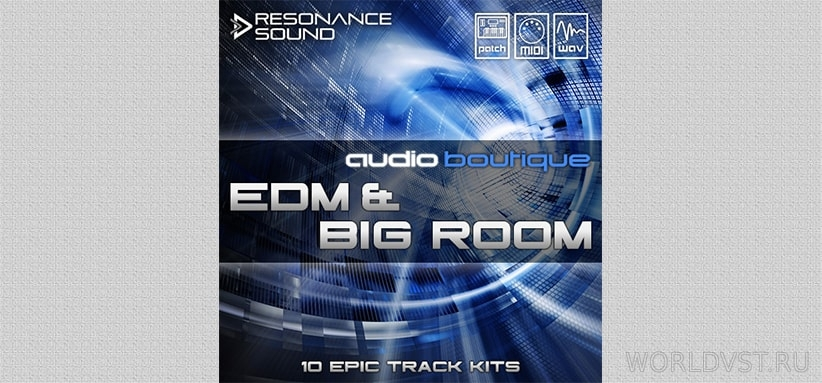 Resonance Sound (by Audio Boutique) - EDM & Big Room [Demo Pack] [Free]