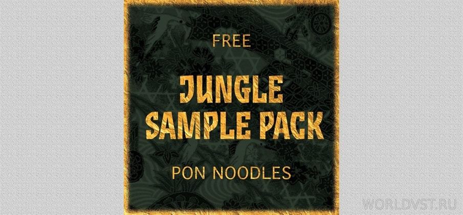 Pon Noodles - Jungle Terror Sample Pack [Free] :: Бесплатные Сэмплы