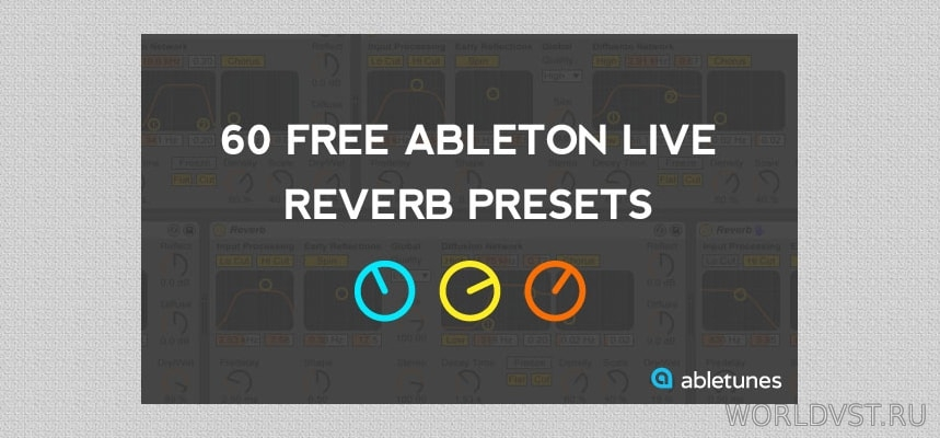 Abletunes - 60 Free Reverb Presets - Ableton Presets