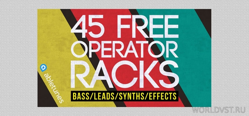 Abletunes - 45 Free Operator Rack...