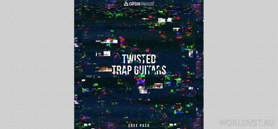 CAPSUN ProAudio - Twisted Trap Guitars [Free]