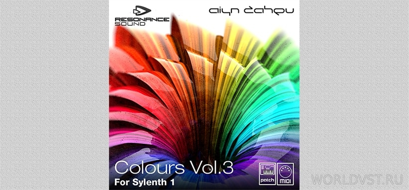 Resonance Sound (by Aiyn Zahev) - Colours Vol.3 for Sylenth1 [Demo Pack] [Free]