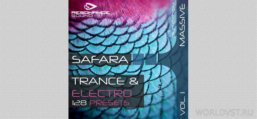 Resonance Sound (by Aiyn Zahev) - Safara Vol.1 for NI Massive [Demo Pack] [Free]