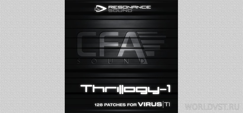 Resonance Sound (by CFA-Sound) - Thrillogy-1 for Virus Ti [Demo Pack] [Free]