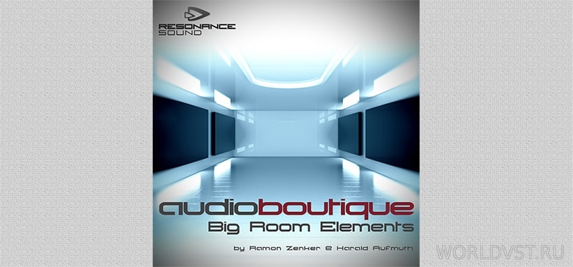 Resonance Sound (by Audio Boutique) - Big Room Elements [Demo Pack] [Free]