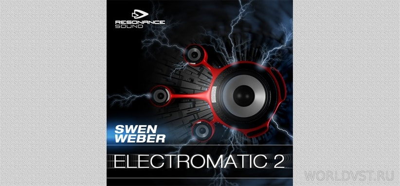 Resonance Sound (by Swen Weber) - Electromatic 2 [Demo Pack] [Free]