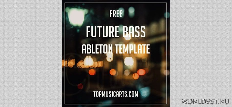 Top Music Arts - Free Future Bass Ableton Template [Free]