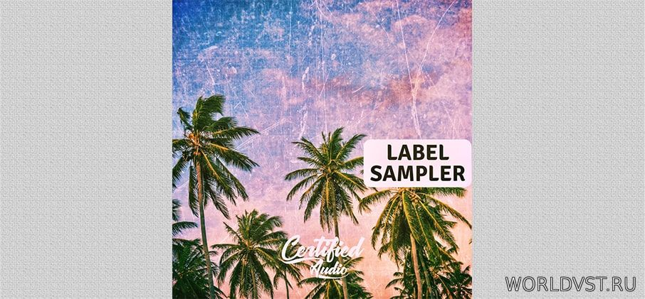 Certified Audio - Label Sampler [Free]