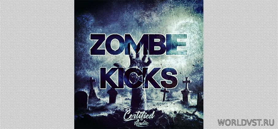 Certified Audio - Zombie Kicks [Free]